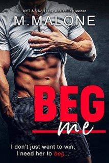 Beg Me