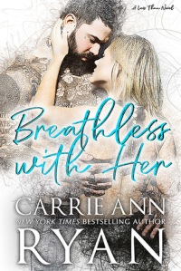 Breathless with her